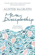 Mere Discipleship: Growing in Wisdom and Hope Paperback