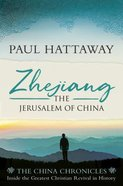 Zhejiang: The Jerusalem of China (China Chronicles Series) Paperback