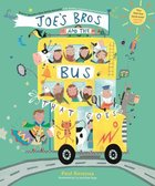 Joe's Bros and the Bus That Goes Paperback