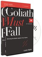 Goliath Must Fall: Winning the Battle Against Your Giants (Study Guide With Dvd) Paperback