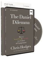 The Daniel Dilemma: How to Stand Firm and Love Well in a Culture of Compromise (Study Guide With Dvd) Pack