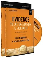 Evidence That Demands a Verdict: Life-Changing Truth For a Skeptical World (Study Guide With Dvd) Pack