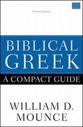 Biblical Greek: A Compact Guide eBook