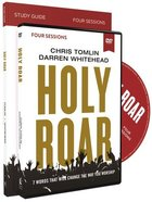 Holy Roar: Seven Words That Will Change the Way You Worship (Study Guide With Dvd) Pack