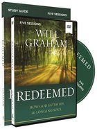 Redeemed: How God Satisfies the Longing Soul (Study Guide With Dvd) Paperback