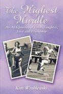 The Highest Hurdle eBook