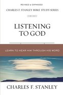 Listening to God: Biblical Foundations For Living the Christian Life (Charles F Stanley Bible Study Series) Paperback