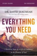 Everything You Need: 7 Essential Steps to a Life of Confidence in the Promises of God (Study Guide) Paperback