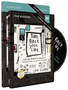 Take Back Your Life: A 40-Day Interactive Journey to Thinking Right So You Can Live Right (Study Guide With Dvd) Pack