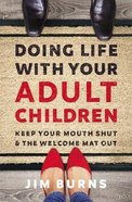 Doing Life With Your Adult Children eBook