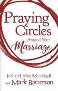 Praying Circles Around Your Marriage eBook
