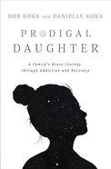Prodigal Daughter eBook