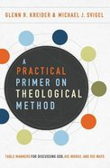 A Practical Primer on Theological Method eBook