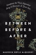 Between Before and After eBook