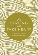 Be Strong and Take Heart eBook