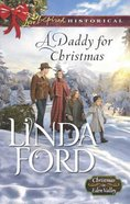 A Daddy For Christmas (Love Inspired Series Historical) eBook