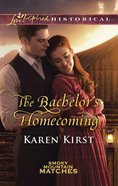 The Bachelor's Homecoming (Love Inspired Series Historical) eBook