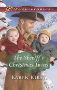 The Sheriff's Christmas Twins (Love Inspired Series Historical) eBook