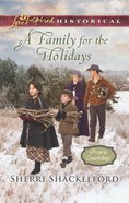 A Family For the Holidays (Love Inspired Series Historical) eBook