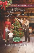 A Family Arrangement (Love Inspired Series Historical) eBook