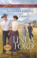 Montana Cowboy Family (Love Inspired Series Historical) eBook