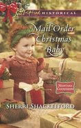 Mail-Order Christmas Baby (Love Inspired Series Historical) eBook
