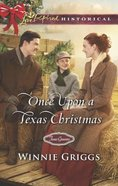 Once Upon a Texas Christmas (Love Inspired Series Historical) eBook