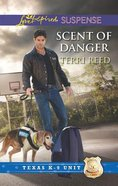 Scent of Danger (Love Inspired Suspense Series) eBook
