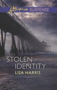 Stolen Identity (Love Inspired Suspense Series) eBook