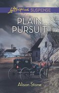 Plain Pursuit (Love Inspired Suspense Series) eBook