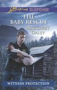 The Baby Rescue (Love Inspired Suspense Series) eBook