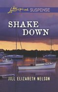 Shake Down (Love Inspired Suspense Series) eBook