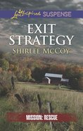Exit Strategy (Love Inspired Suspense Series) eBook
