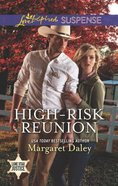 High-Risk Reunion (Lone Star Justice) (Love Inspired Suspense Series) Mass Market