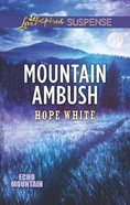 Mountain Ambush (Echo Mountain) (Love Inspired Suspense Series) Mass Market