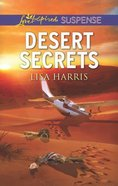 Desert Secrets (Love Inspired Suspense Series) Mass Market