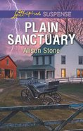 Plain Sanctuary (Love Inspired Suspense Series) Mass Market