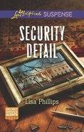 Security Detail (Secret Service Agents) (Love Inspired Suspense Series) Mass Market