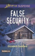 False Security (Wilderness Inc.) (Love Inspired Suspense Series) Mass Market