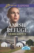 Amish Refuge (Amish Protectors) (Love Inspired Suspense Series) Mass Market