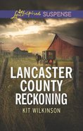 Lancaster County Reckoning (Love Inspired Suspense Series) Mass Market