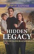 Hidden Legacy (Love Inspired Suspense Series) Mass Market