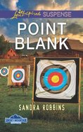 Point Blank (Smoky Mountain Secrets) (Love Inspired Suspense Series) Mass Market