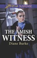 The Amish Witness (Love Inspired Suspense Series) Mass Market
