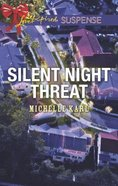 Silent Night Threat (Love Inspired Suspense Series) Mass Market