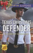 Texas Christmas Defender (Texas Ranger Holiday) (Love Inspired Suspense Series) Mass Market