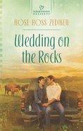 Wedding on the Rocks (Heartsong Series) eBook