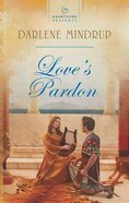 Love's Pardon (Heartsong Series) eBook