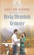 Rocky Mountain Romance (#1084 in Heartsong Series) eBook