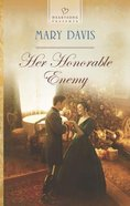 Her Honorable Enemy (#1122 in Heartsong Series) eBook